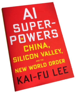 Cover picture of the book AI Superpowers by Kai Fu Lee