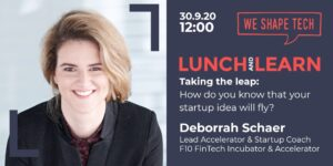 Cover picture of the event How do you know your start-up will fly by Deborrah Schär