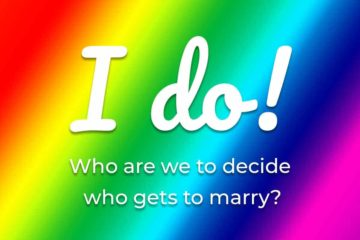 """Rainbow colored background with the words """"I do! Who are we to decide who gets to marry""""; equal rights; Swiss vote; Switzerland votes on gay marriage;"""